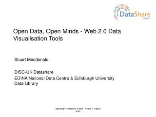 Open Data, Open Minds - Web 2.0 Data Visualisation Tools