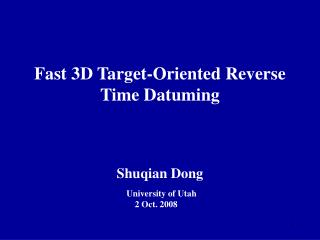 Fast 3D Target-Oriented Reverse Time Datuming