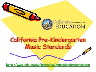 California Pre-Kindergarten Music Standards