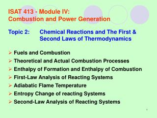 ISAT 413 - Module IV:	 Combustion and Power Generation
