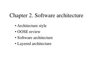Chapter 2. Software architecture