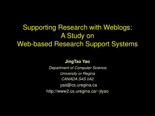 Supporting Research with Weblogs: A Study on  Web-based Research Support Systems