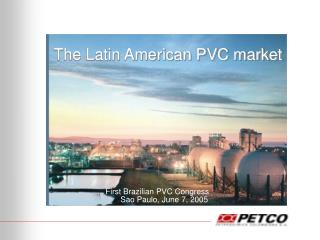 The Latin American PVC market