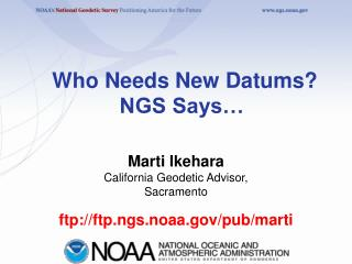 Who Needs New Datums? NGS Says…