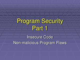 Program Security Part 1