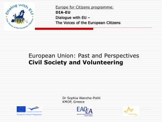 European Union: Past and Perspectives Civil Society and Volunteering