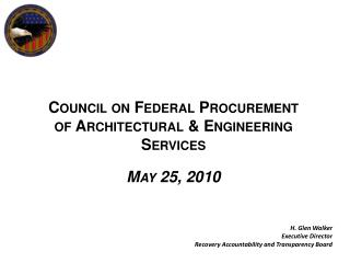 Council on Federal Procurement  of Architectural & Engineering Services May 25, 2010