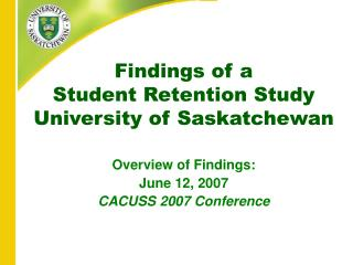 Findings of a  Student Retention Study University of Saskatchewan