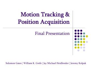 Motion Tracking  Position Acquisition