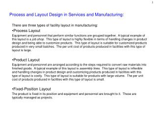 Process and Layout Design in Services and Manufacturing: