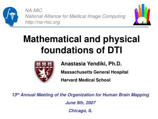 Mathematical and physical foundations of DTI