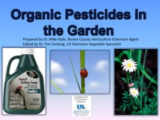 Organic Pesticides in the Garden