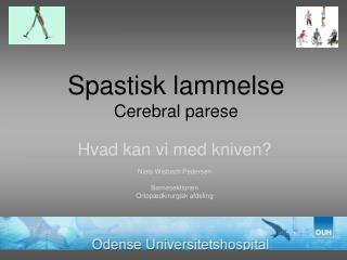 Spastisk lammelse Cerebral parese