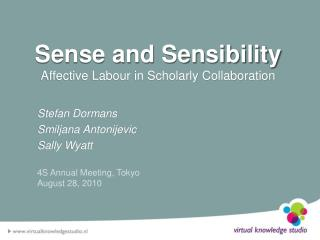 Sense and Sensibility Affective Labour in Scholarly Collaboration