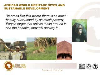 AFRICAN WORLD HERITAGE SITES AND SUSTANABLE DEVELOPMENT