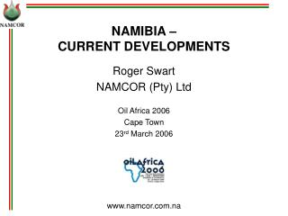 NAMIBIA – CURRENT DEVELOPMENTS