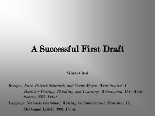 A Successful First Draft