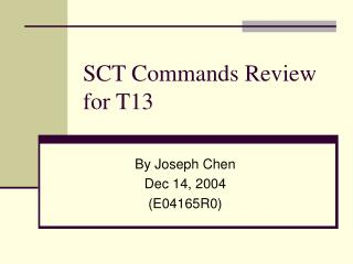 SCT Commands Review for T13