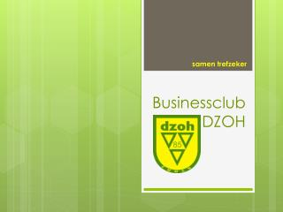 Businessclub DZOH