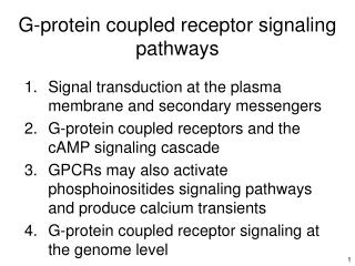 G-protein coupled receptor signaling pathways