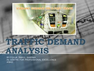 TRAFFIC DEMAND ANALYSIS