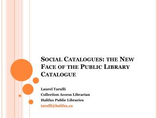 Social Catalogues: the New Face of the Public Library Catalogue