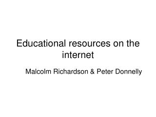 Educational resources on the internet