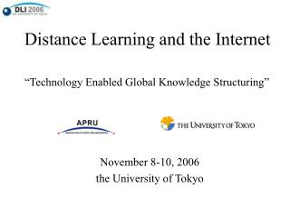 Distance Learning and the Internet