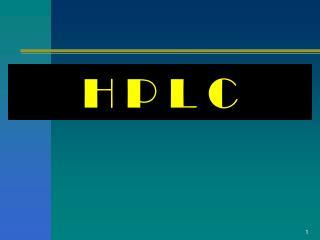 H P L C