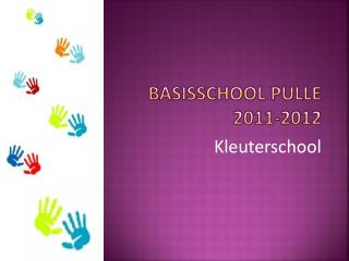 Basisschool Pulle   2011-2012