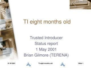 TI  eight  month s  old