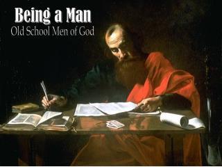 Being a Man