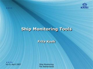 Ship Monitoring Tools