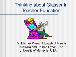 Thinking about Glasser in Teacher Education