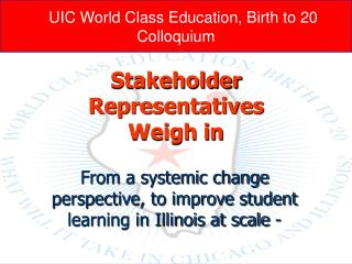 UIC World Class Education, Birth to 20  Colloquium