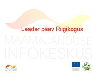 Leader päev Riigikogus