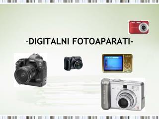 - DIGITALNI FOTOAPARATI-