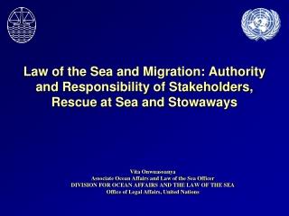 Vita Onwuasoanya Associate Ocean Affairs and Law of the Sea Officer