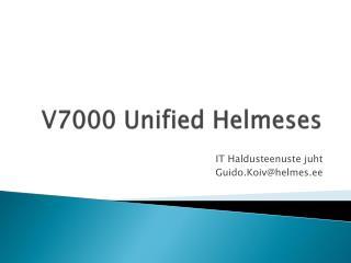 V7000 Unified  Helmeses