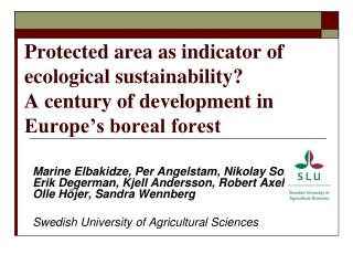 Boreal forests: why?