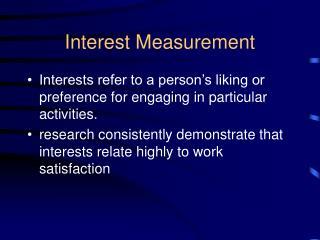 Interest Measurement