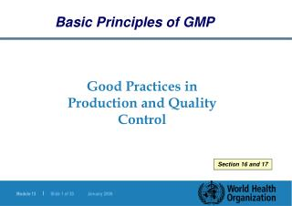 Good Practices in Production and Quality Control
