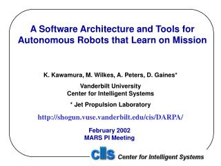 A Software Architecture and Tools for Autonomous Robots that Learn on Mission