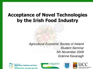 Acceptance of Novel Technologies by the Irish Food Industry