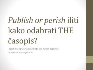 Publish or perish  iliti kako odabrati THE časopis ?