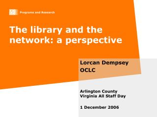 The library and the network: a perspective