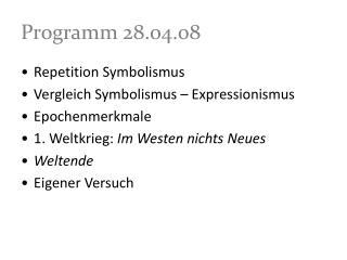 Programm 28.04.08
