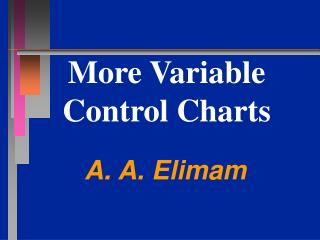 More Variable Control Charts