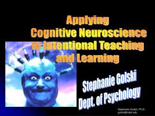 Stephanie Golski Dept. of Psychology