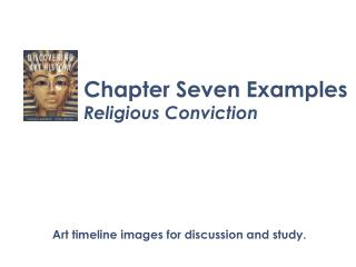 Chapter Seven Examples Religious Conviction